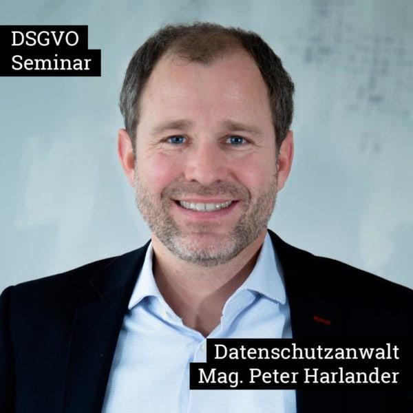DSGVO Seminar Rechtsanwalt Peter Harlander